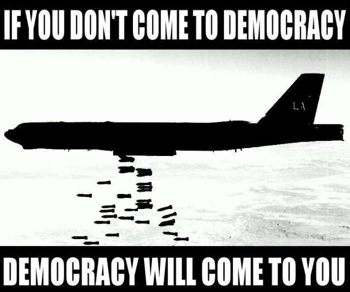 If you don't come to democracy, democracy will come to you Picture Quote #1