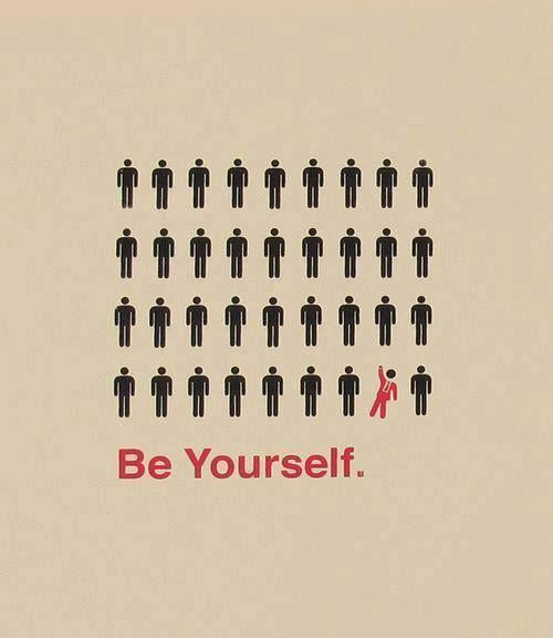 Be yourself Picture Quote #1