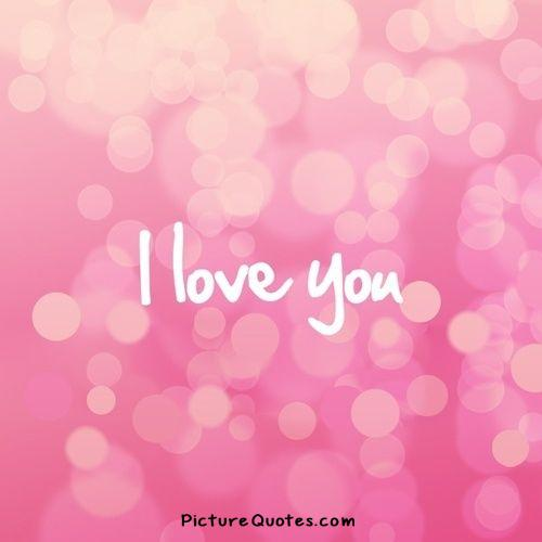 I love you Picture Quote #2