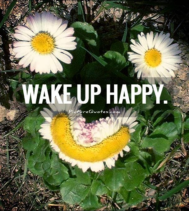 wake up happy quotes