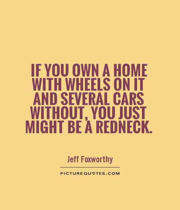 Redneck Picture Quotes