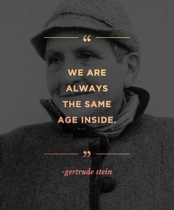 We are always the same age inside Picture Quote #2