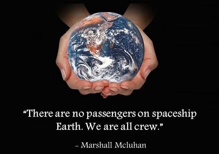 There are no passengers on spaceship earth. We are all crew Picture Quote #2