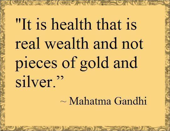 It is health that is real wealth and not pieces of gold and silver Picture Quote #1