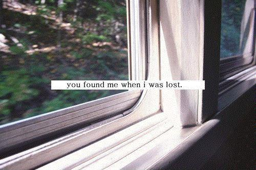 You found me when i was lost Picture Quote #1