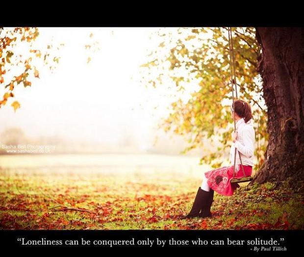Loneliness can be conquered only by those who can bear solitude Picture Quote #1