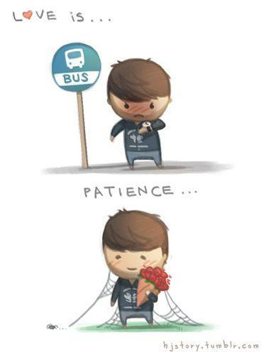 Love is, patience Picture Quote #1