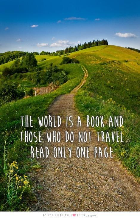 The world is a book, and those who don't travel read only one page Picture Quote #2