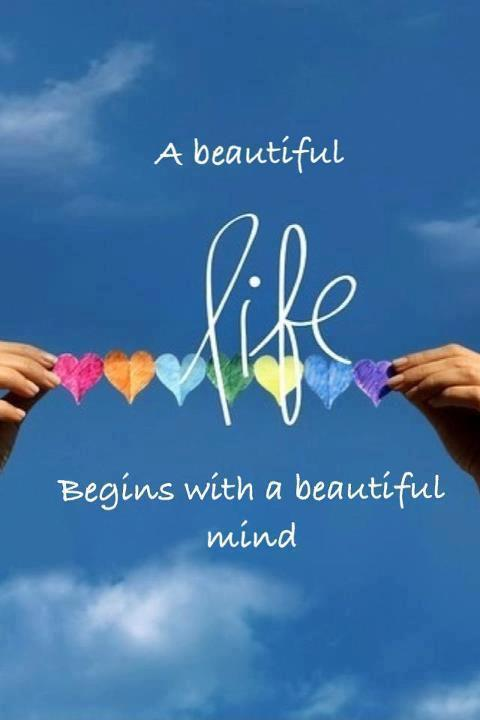 A beautiful life begins with a beautiful mind Picture Quote #1