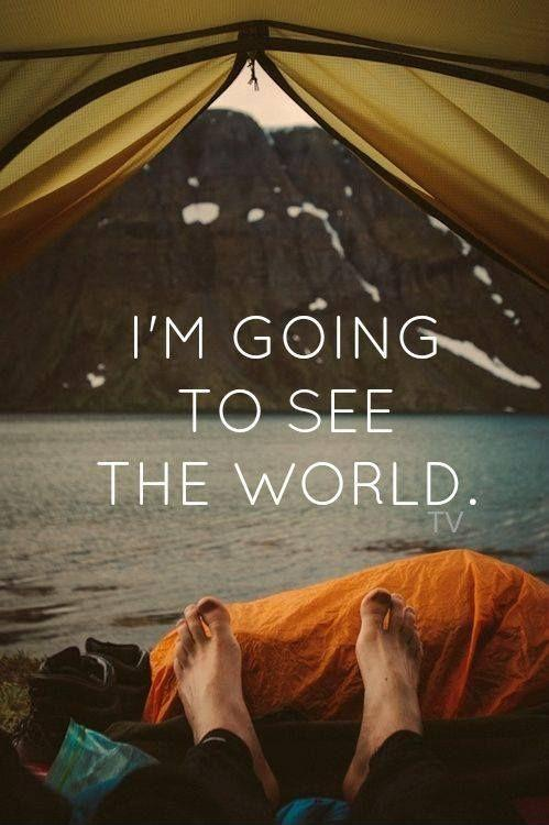 I'm going to see the world Picture Quote #1