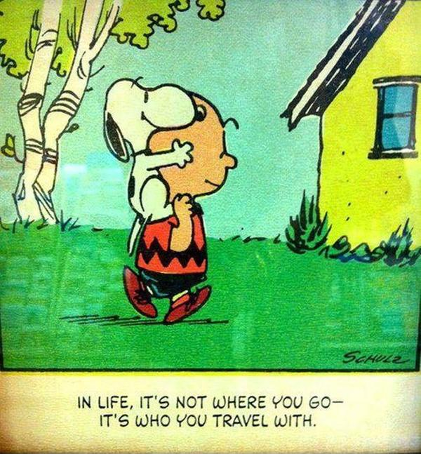 Charlie Brown Quotes About Life: In Life, It's Not Where You Go, It's Who You Travel With