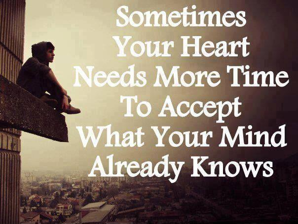 Quotes Heart Quotes Acceptance Quotes Mind Quotes Realization Quotes ...