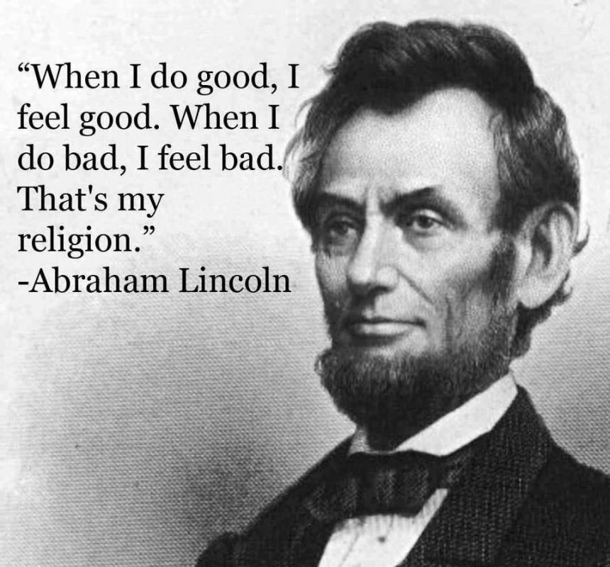 When I do good, I feel good. When I do bad, I feel bad. That's my religion Picture Quote #2