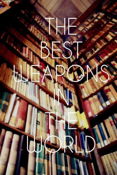 The best weapons in the world Picture Quote #1