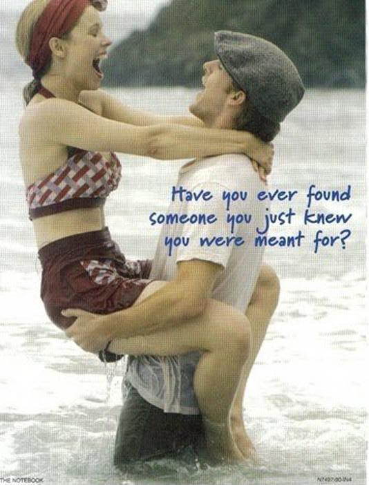 Have you ever found someone you just knew you were meant for? Picture Quote #1