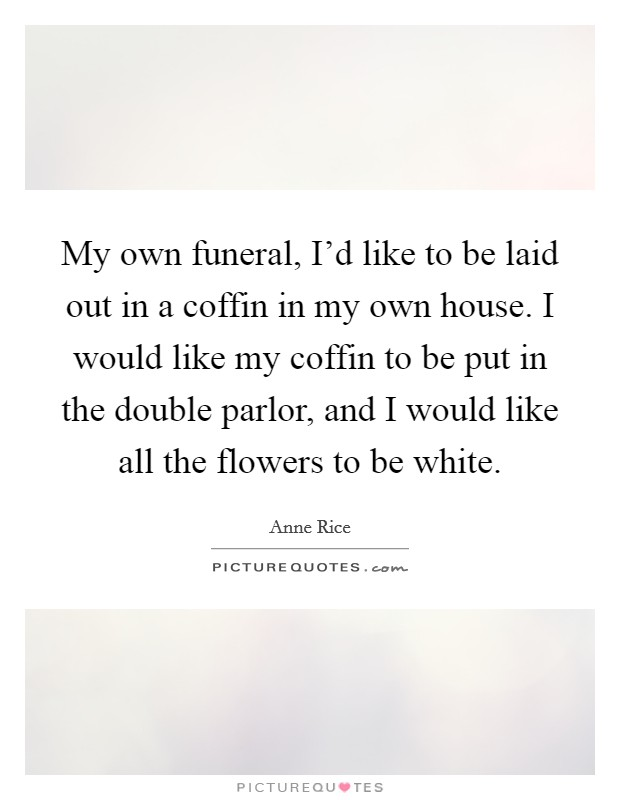 funeral flowers quotes sayings funeral flowers picture quotes