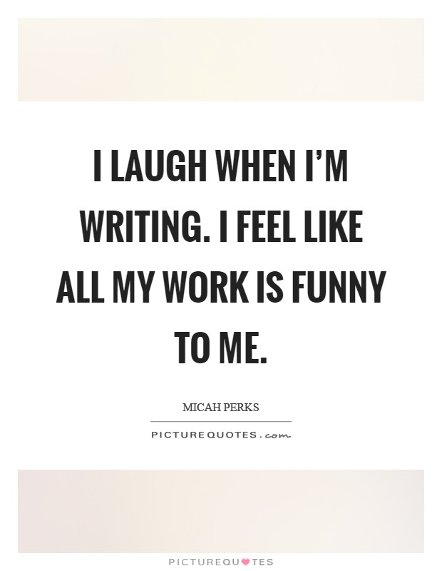 Funny Quotes About Work Interesting Work Funny Quotes  Work Funny Sayings  Work Funny Picture Quotes
