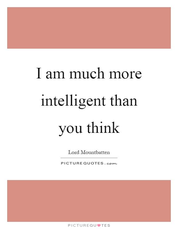 how am i intelligent I am not an intelligent man - funny, intelligent meme guy photo.