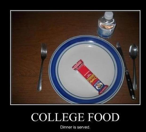 College food. Dinner is served Picture Quote #1