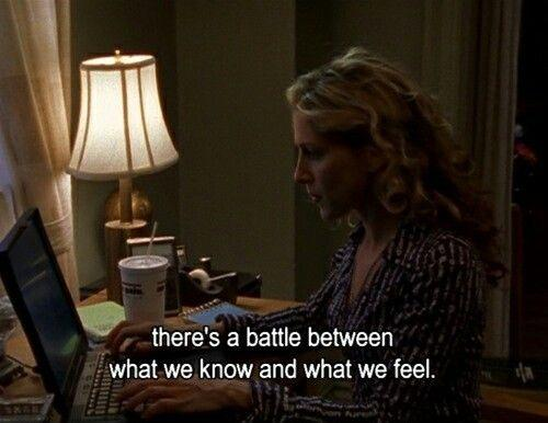 There's a battle between what we know and what we feel Picture Quote #1