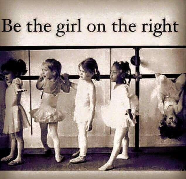 Be the girl on the right Picture Quote #1