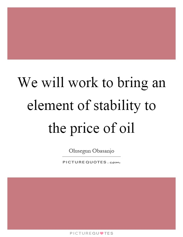 Oil Price Quote Amusing Oil Price Quote Endearing Oil Quotes Oil Sayings Oil Picture