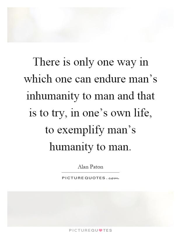 mans inhumanity to man essay