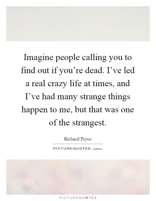 crazy life quotes i - photo #5