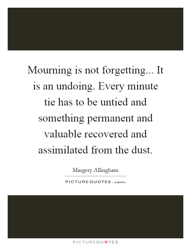 Mourning Quotes Mourning Sayings Mourning Picture Quotes Page 60 Interesting Mourning Quotes