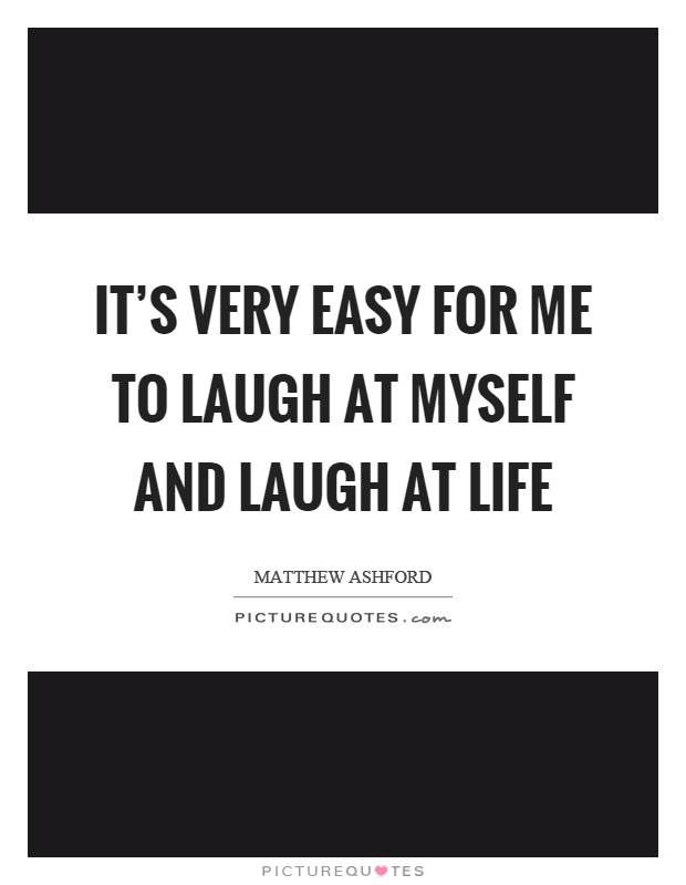 laugh at life quotes