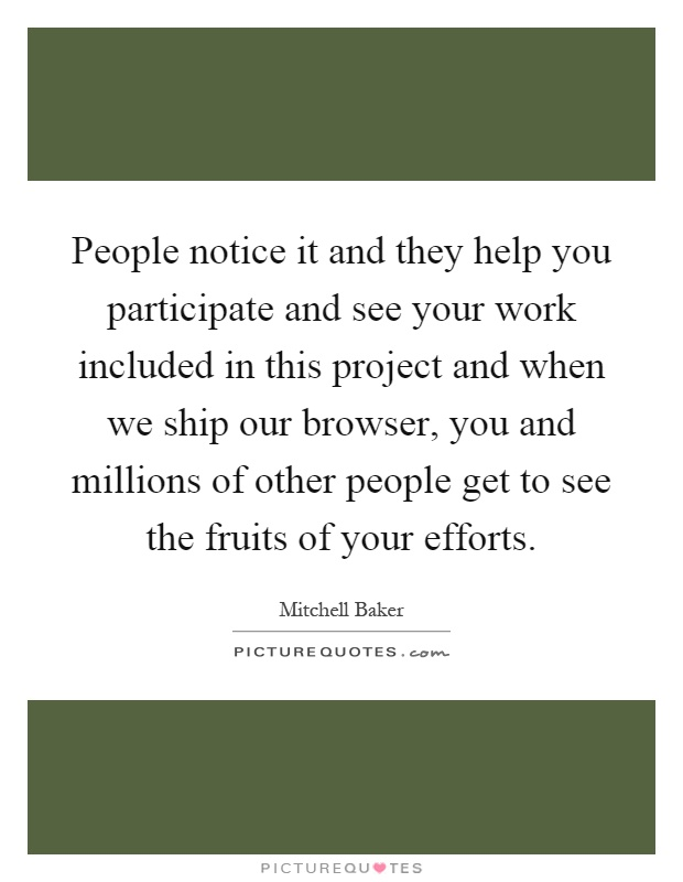 Quotes About People Who Notice: Effort In Work Quotes & Sayings
