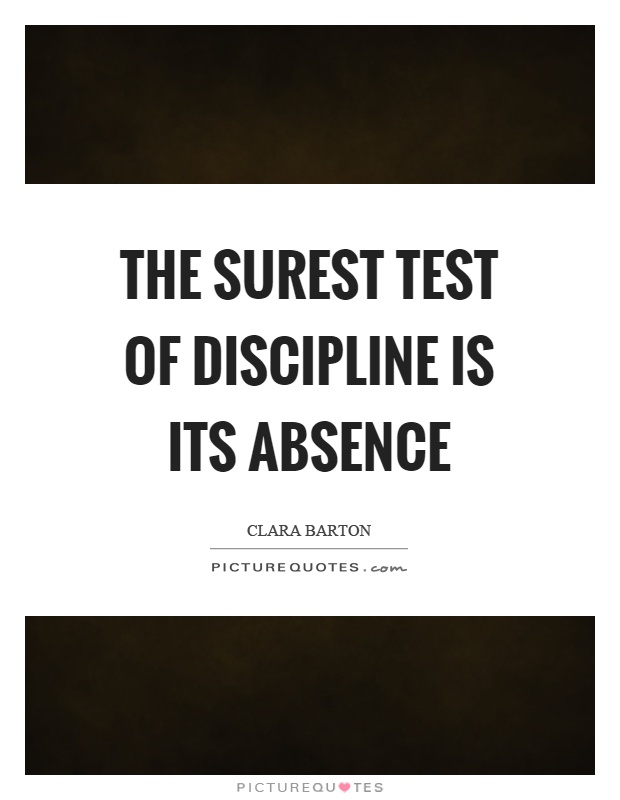The surest test of discipline is its absence Picture Quote #1