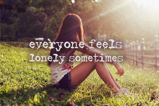 Everyone feels lonely sometimes Picture Quote #1