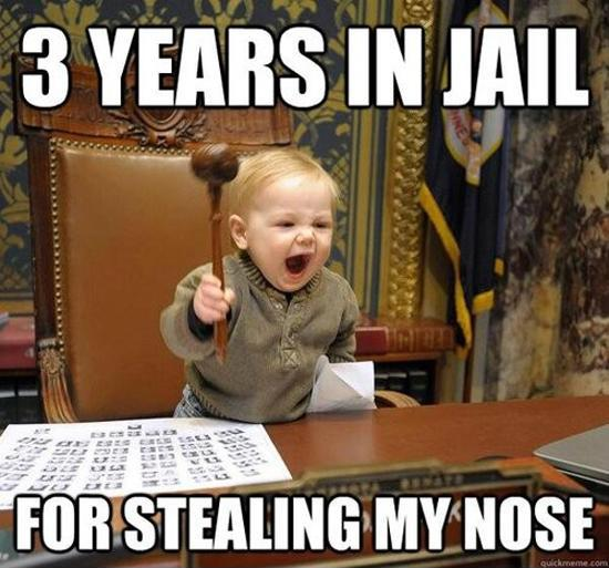3 years in jail for stealing my nose.  Picture Quote #1