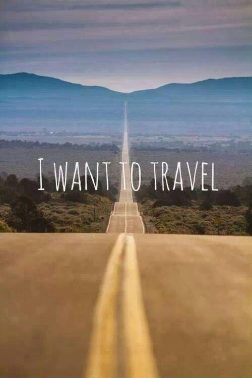 I want to travel Picture Quote #1