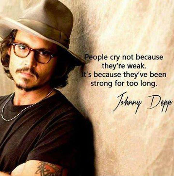 People cry not because they're weak, it's because they've been strong for too long Picture Quote #1