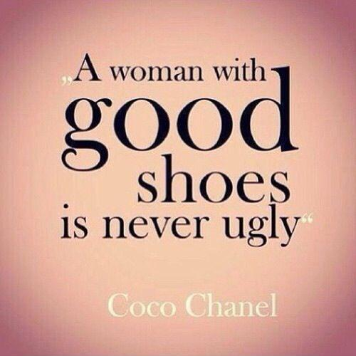 A woman with good shoes is never ugly Picture Quote #1