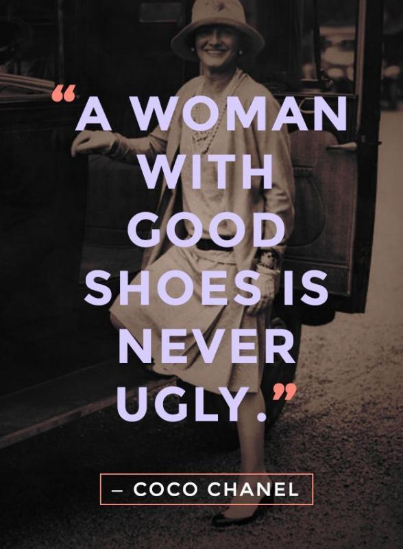 A woman with good shoes is never ugly Picture Quote #2