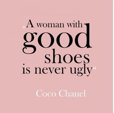 A woman with good shoes is never ugly Picture Quote #3
