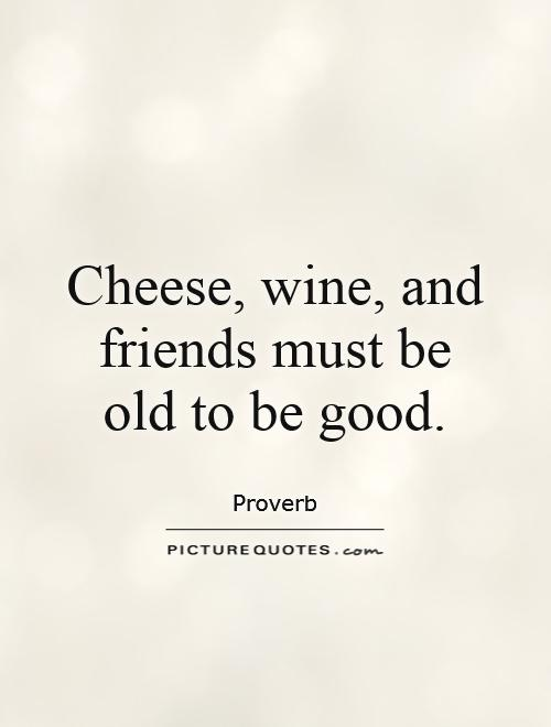 Quotes About Wine And Friendship Enchanting Today's Forecast 99% Chance Of Wine  Picture Quotes