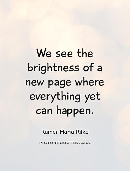 welcome the new year quotes rainer maria rilke quotesgram