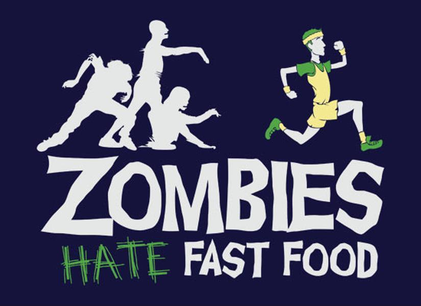 Zombies hate fast food Picture Quote #1