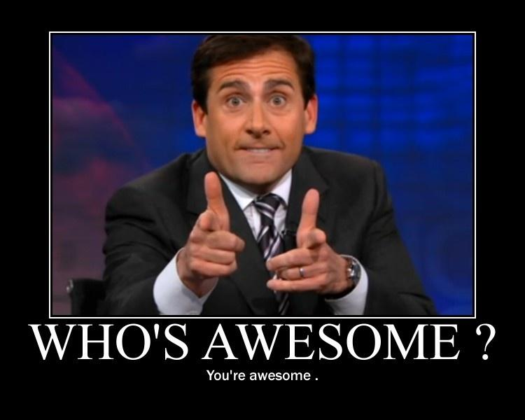 Who's awesome? You're awesome Picture Quote #3