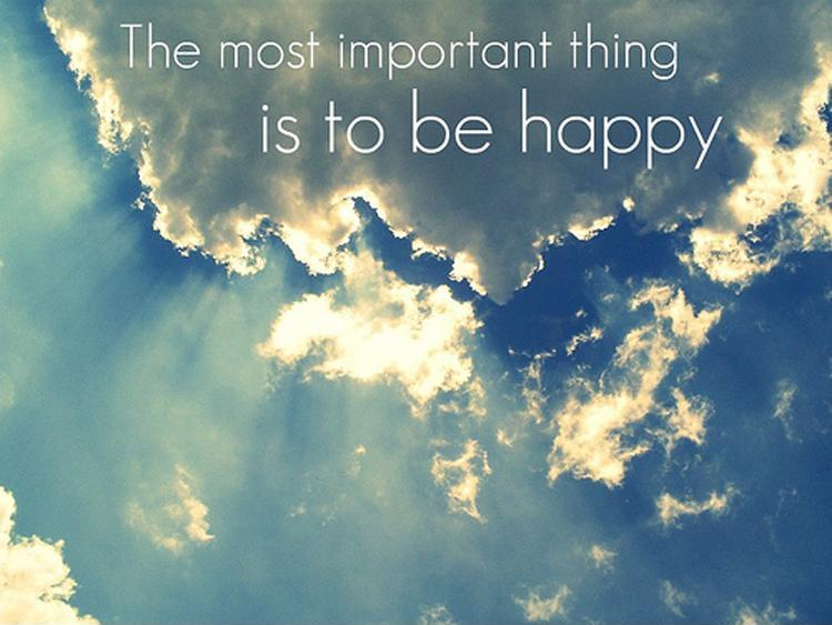 The most important thing is to be happy Picture Quote #1