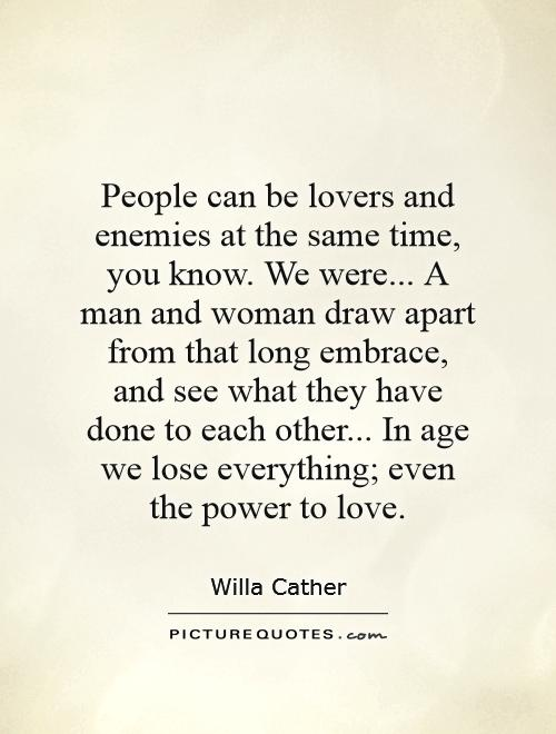 Quotes About Love And Time Apart : Quotes About Love And Time Apart People can be lovers and enemies at ...