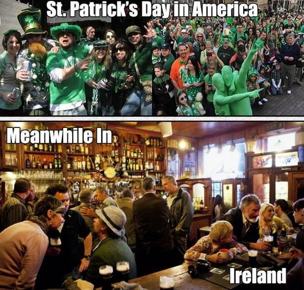 St. Patrick's day in America. Meanwhile in Ireland Picture Quote #1