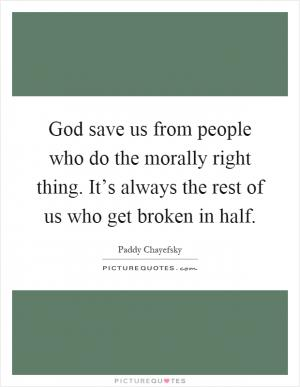God save us from people who do the moral by Paddy ...   300 x 387 jpeg 13kB