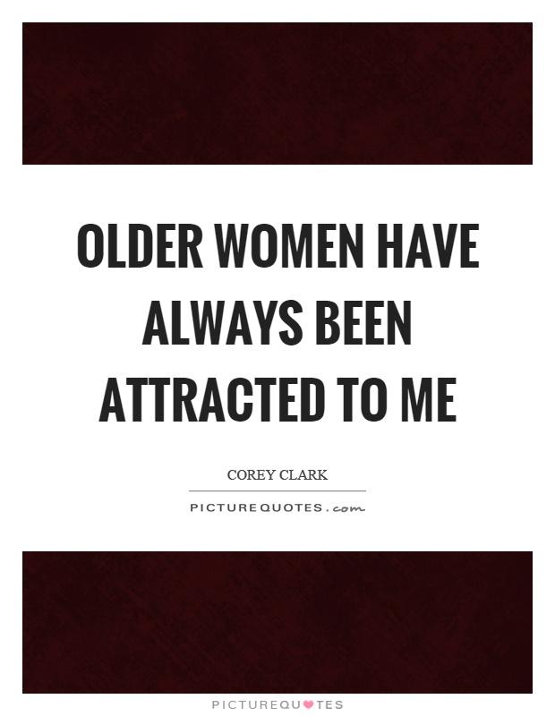 attracted to older women