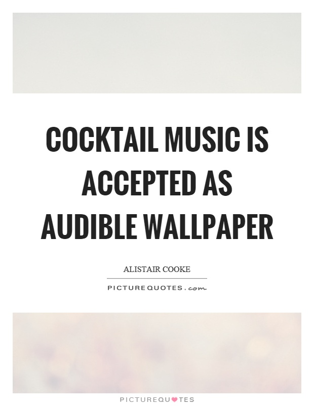Audible quotes audible sayings audible picture quotes for Cocktail quote