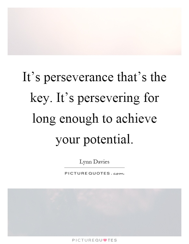 Determination and persistence key to achieving